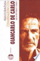 Conversazioni con Giancarlo De Carlo