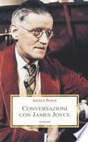 Conversazioni con James Joyce