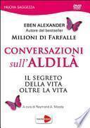 Conversazioni sull'aldilà. DVD
