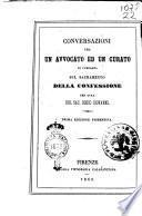 Conversazioni tra un avvocato ed un curato di campagna sul sacramento della confessione per cura del sac. Bosco Giovanni