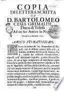 Copia di lettera scritta da d. Bartolomeo Ceua Grimaldi, duca di Telesa ad un suo amico in Napoli. Vienna li 10 decemb. 1701