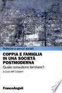 Coppia e famiglia in una società postmoderna