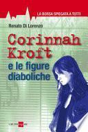Corinnah Kroft e le figure diaboliche. La Borsa spiegata a tutti