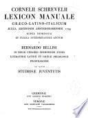 Cornelii Schrevelii lexicon manuale graeco-latino-italicum iuxta editionem Amsterodamensem 1709 auctum