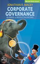 Corporate governance. Quando le regole falliscono