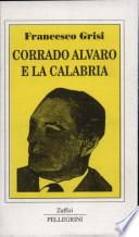 Corrado Alvaro e la Calabria