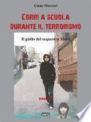 Corri a scuola durante il terrorismo