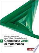 Corso base verde di matematica. Per le Scuole superiori