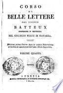 Corso di belle lettere del signor Batteux professore di rettorica nel Collegio reale di Navarra