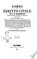 Corso di diritto civile riprodotto ad uso delle regie Universita di Sicilia di C. S. Zachariae
