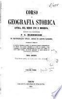 Corso di geografia storica antica, del Medioevo e moderna esposto in 25 studi, diviso in cento lezioni F. C. Marmocchi