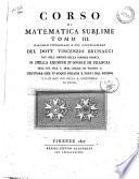 Corso di matematica sublime tomo 1. [-4.]. ... del dott. Vincenzio Brunacci ..