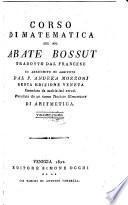 Corso di Matematica ; Tradotto dal Francese ed arricchito di Aggiunte dal P. Andrea Mozzoni