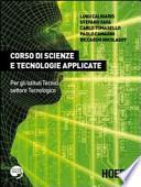 Corso di scienze e tecnologie applicate. Con espansione online. Per gli Ist. tecnici