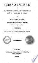 Corso intero di eloquenza generale e particolare cosi in prosa che in verso di Silvestro Bianco canonico della cattedrale di Teano diviso in cinque volumi