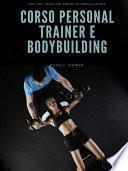 Corso Personal Trainer e Bodybuilding