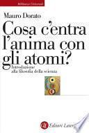 Cosa c'entra l'anima con gli atomi?