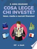 Cosa legge chi investe? - News, Media e Mercati Finanziari