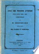 Cose che possono avvenire nell'anno 1866 o 1867 pensieri di H. Shepheard ministro dell'evangelo in Inghilterra
