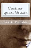 Cosima, Quasi Grazia