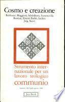 Cosmo e creazione, Strumento internazionale per un lavoro teologico communio, numero 100