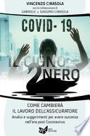 Covid-19: il cigno nero come cambierà il lavoro dell'assicuratore