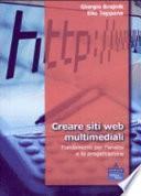 Creare siti web multimediali. Fondamenti per l'analisi e la progettazione