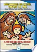 Crediamo in Gesù, figlio di Dio. Alla scuola del Natale cristiano