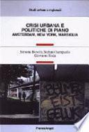 Crisi urbana e politiche di piano