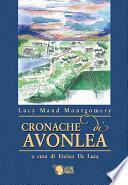 Cronache di Avonlea - versione integrale e annotata