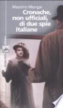 Cronache, non ufficiali, di due spie italiane