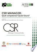 CSR Manager: Quali competenze Quale futuro