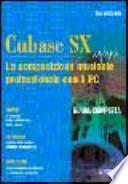 Cubase SX. La composizione musicale professionale con il PC