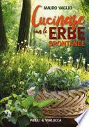 Cucinare con le erbe spontanee