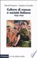 Cultura di massa e società italiana