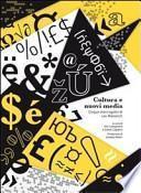 Cultura e nuovi media. Cinque interrogativi di Lev Manovich