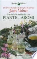 Cura delle malattie con piante e aromi