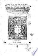 Castigatissimi annali con la loro copiosa tauola della eccelsa & illustrissima republi. di Genoa, da fideli & approuati scrittori, per el reuerendo monsignore Agostino Giustiniano genoese vescouo di Nebio accuratamente racolti. ..