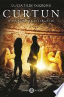 Curtun, il segreto degli etruschi