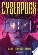 Cyberpunk. Antologia assoluta