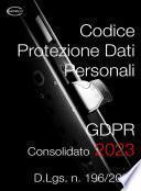 D.Lgs. 196/2003 Codice protezione dati personali GDPR