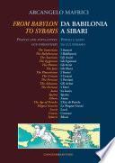 Da Babilonia a Sibari / From Babylon to Sybaris