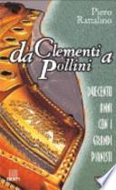 Da Clementi a Pollini. Duecento anni con i grandi pianisti