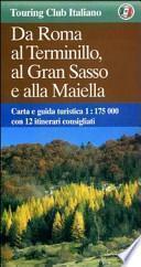 Da Roma al Terminillo, al Gran Sasso e alla Maiella 1:175.000
