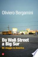 Da Wall Street a Big Sur