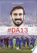 #DA13. L'ultimo saluto al Capitano