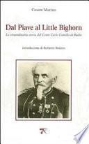 Dal Piave al Little Bighorn