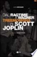 Dal ragtime a Wagner