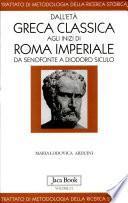 Dall'età greca classica agli inizi di Roma imperiale. Da Senofonte a Diodoro Siculo
