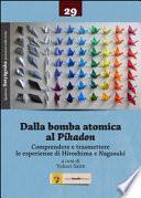 Dalla bomba atomica al Pikadon. Comprendere e trasmettere le esperienze di Hiroshima e Nagasaki